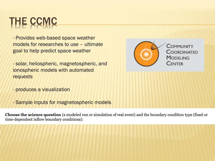The CCMC