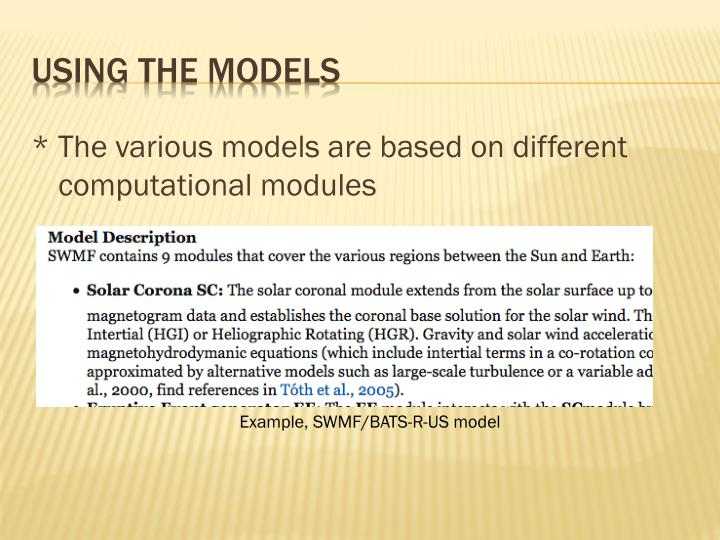 * The various models are based on different computational modules