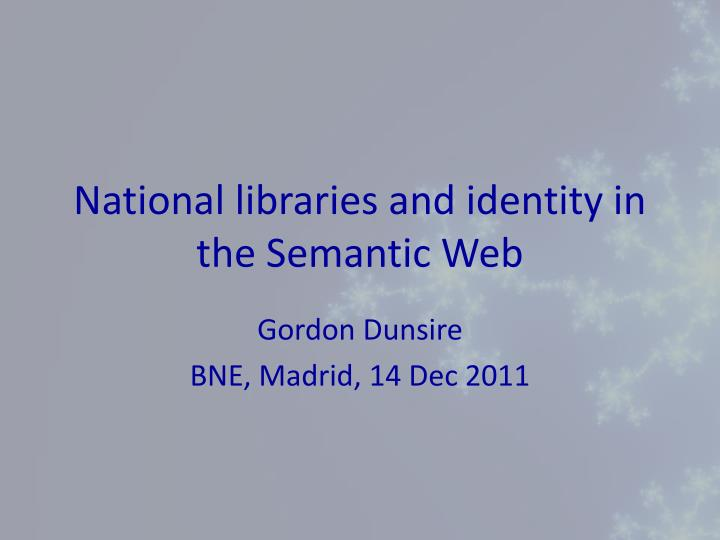 National libraries and identity in the semantic web