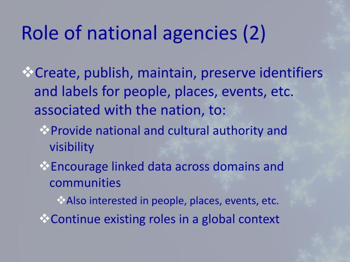 Role of national agencies (2)
