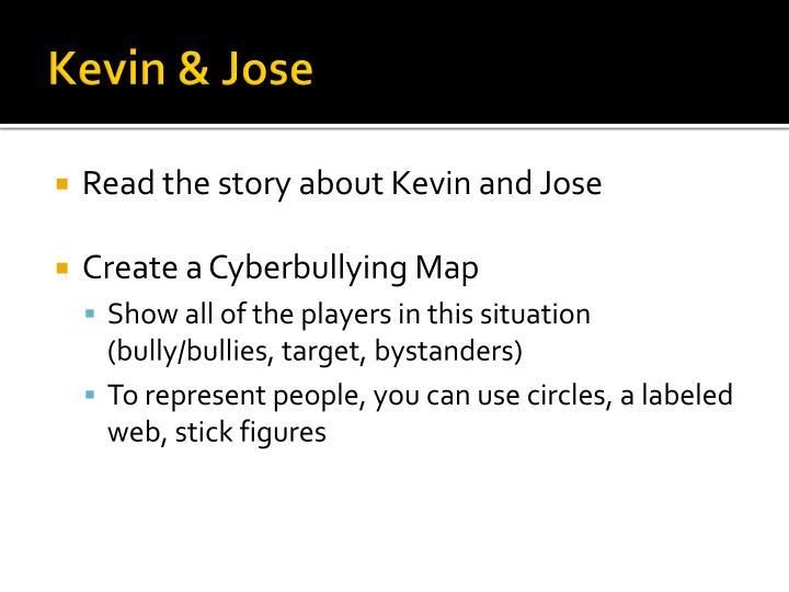Kevin & Jose