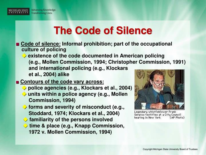 The Code of Silence