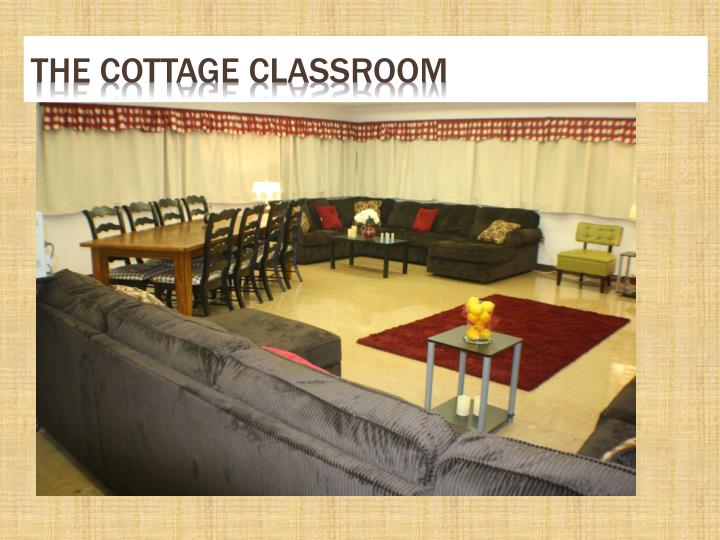 The cottage classroom