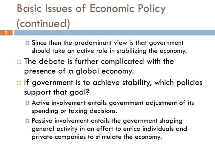 Basic issues of economic policy continued