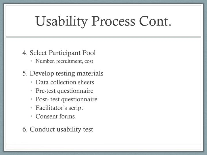 Usability Process Cont.