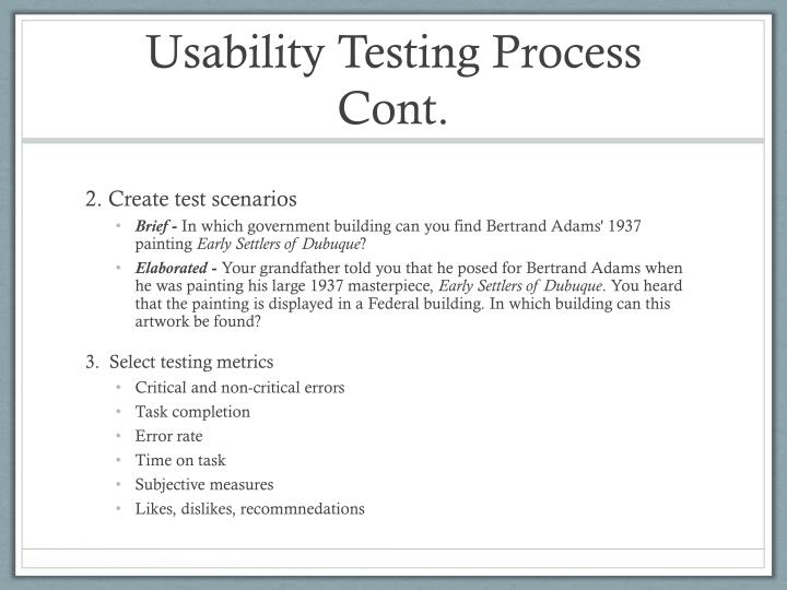 Usability Testing Process Cont.