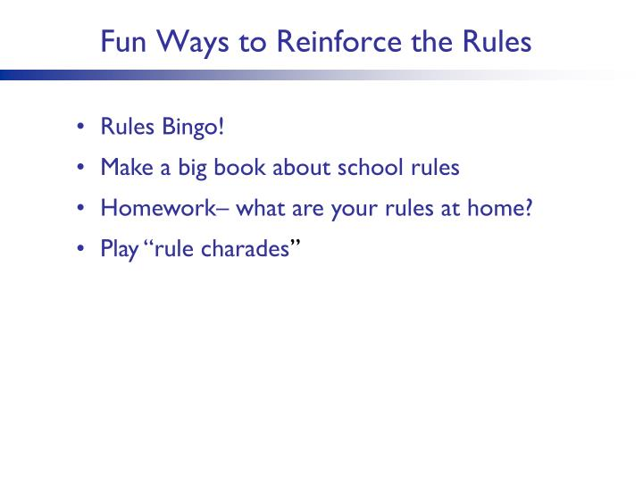 Fun Ways to Reinforce the Rules