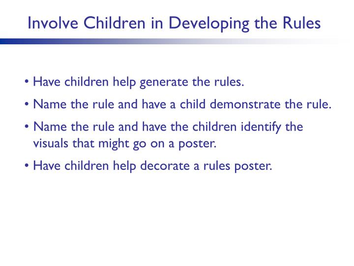 Involve Children in Developing the Rules