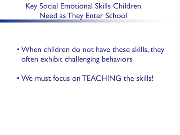 Key Social Emotional Skills Children