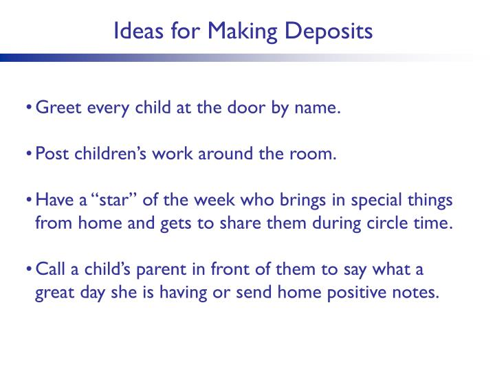 Ideas for Making Deposits