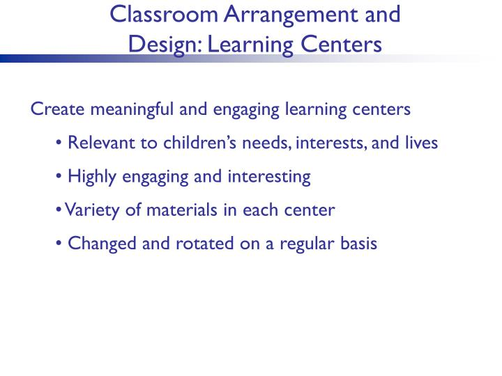 Classroom Arrangement and