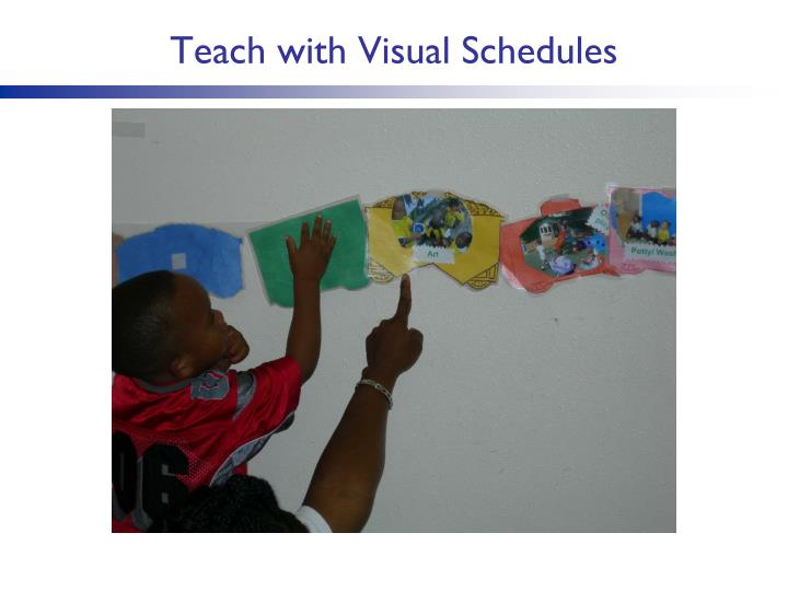 Teach with Visual Schedules