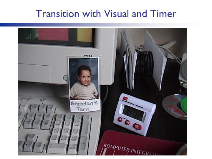 Transition with Visual and Timer