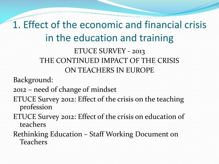 1. Effect of the economic and financial crisis in the education and