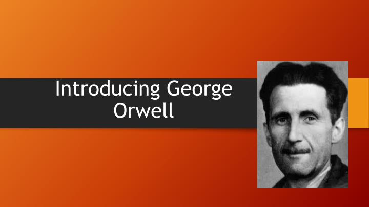 introducing george orwell