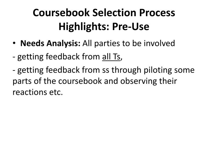 Coursebook selection process highlights pre use