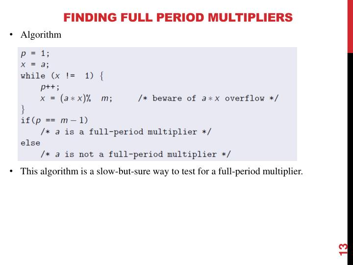 Finding Full Period Multipliers