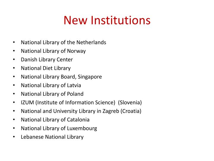 New institutions