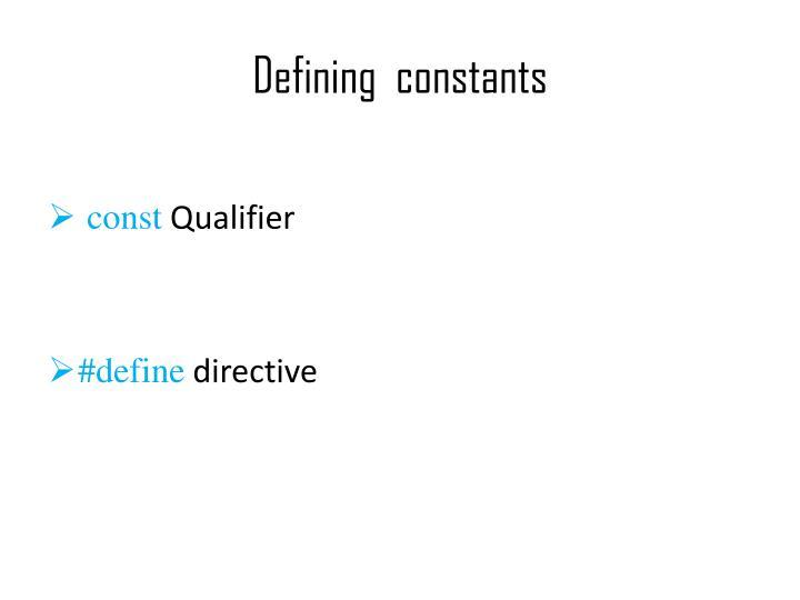 Defining  constants