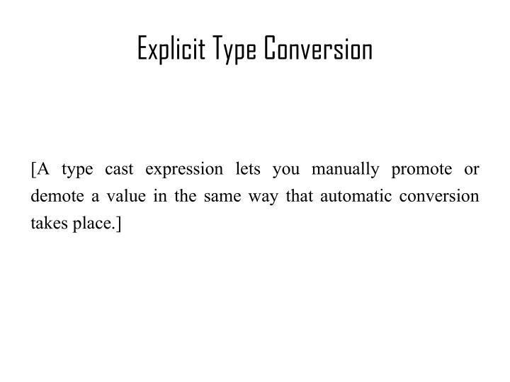 Explicit Type Conversion