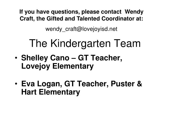 The kindergarten team