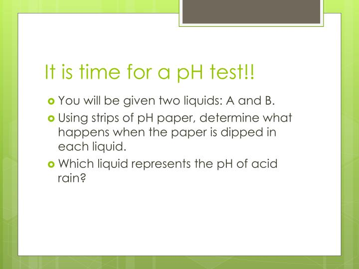 It is time for a pH test!!