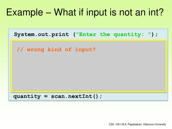Example – What if input is not an int?