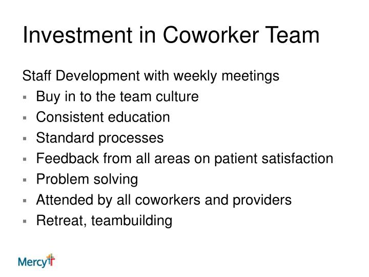 Investment in Coworker Team