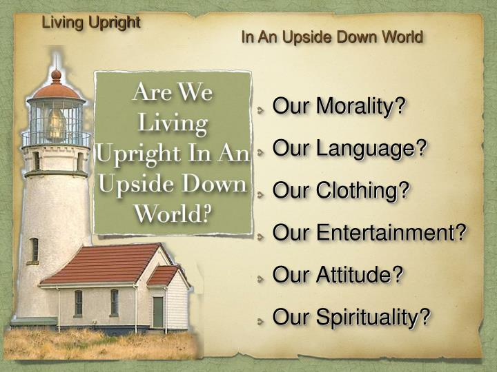 Living Upright