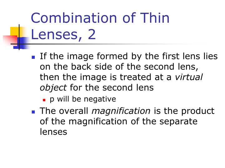 Combination of Thin Lenses, 2