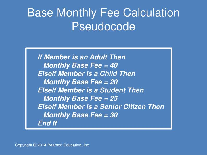 Base Monthly Fee Calculation