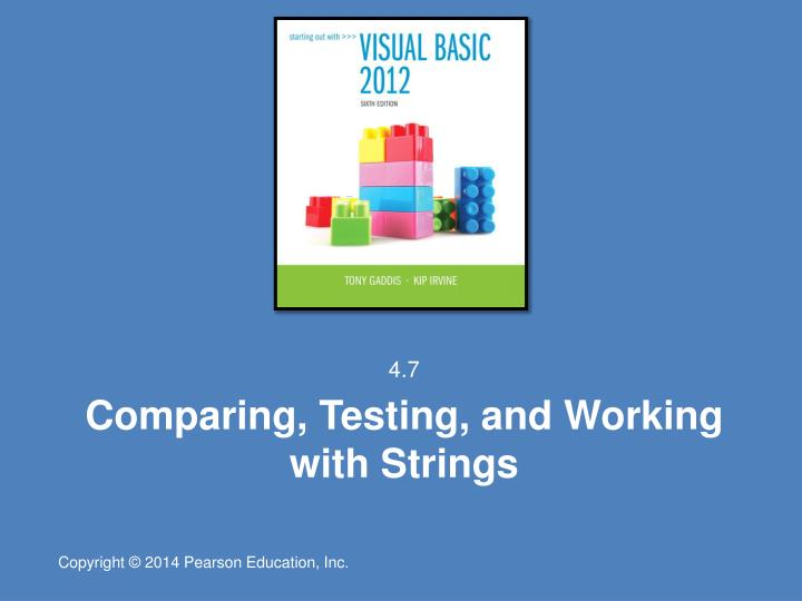 Comparing testing and working with strings