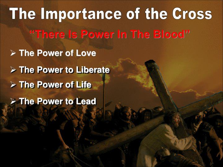 The Importance of the Cross