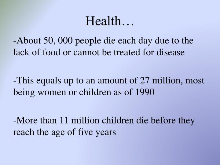 Health…