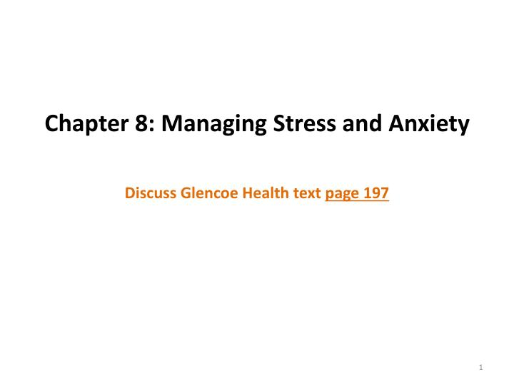 Chapter 8 managing stress and anxiety
