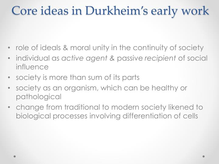 Core ideas in Durkheim's early work