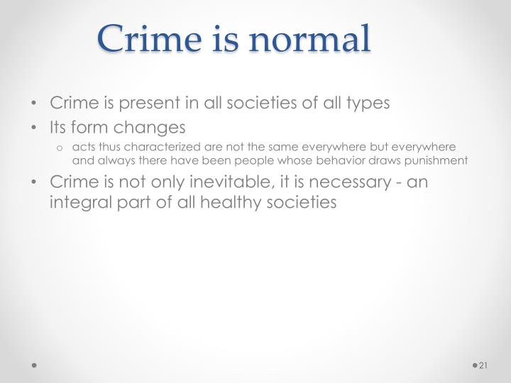 Crime is normal