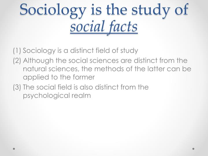 Sociology is the study of