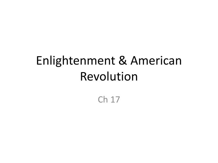 Enlightenment american revolution