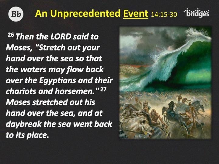 An Unprecedented