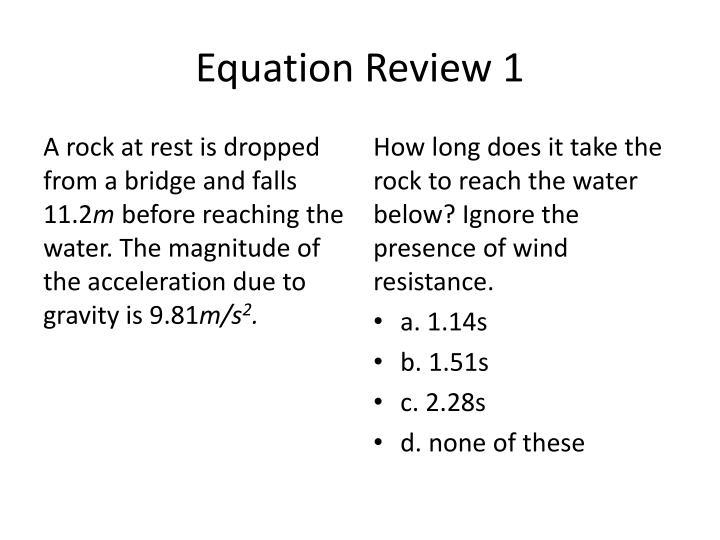 Equation Review 1
