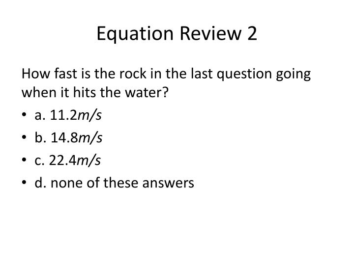 Equation Review 2