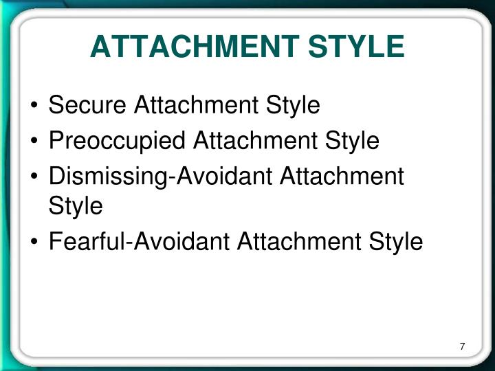 ATTACHMENT STYLE