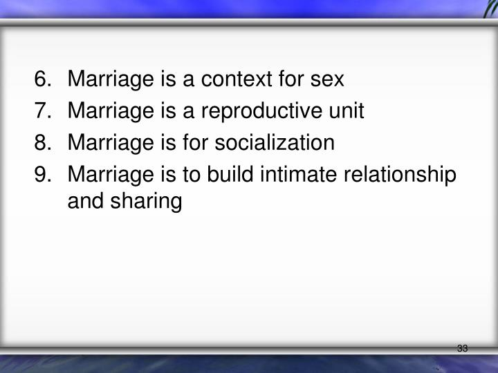 Marriage is a context for sex