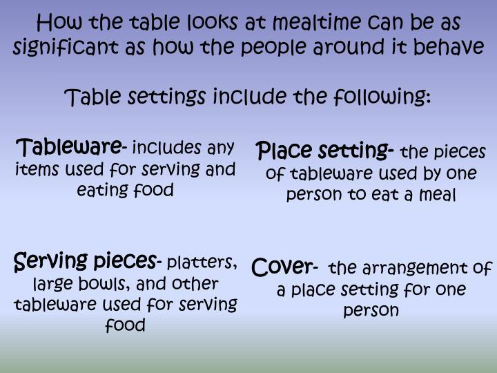 How the table looks at mealtime can be as significant as how the people around it behave