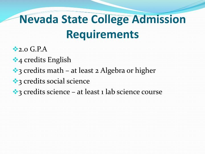 Nevada State College Admission Requirements