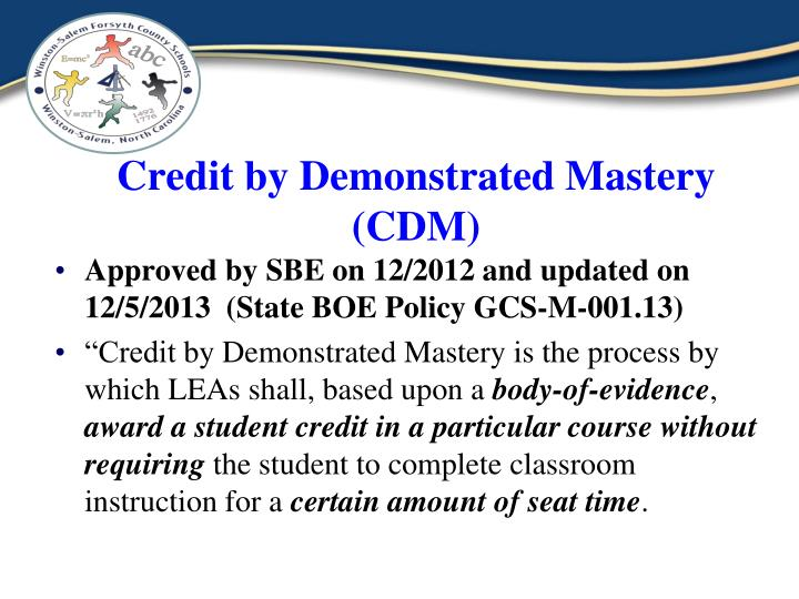Credit by demonstrated mastery cdm