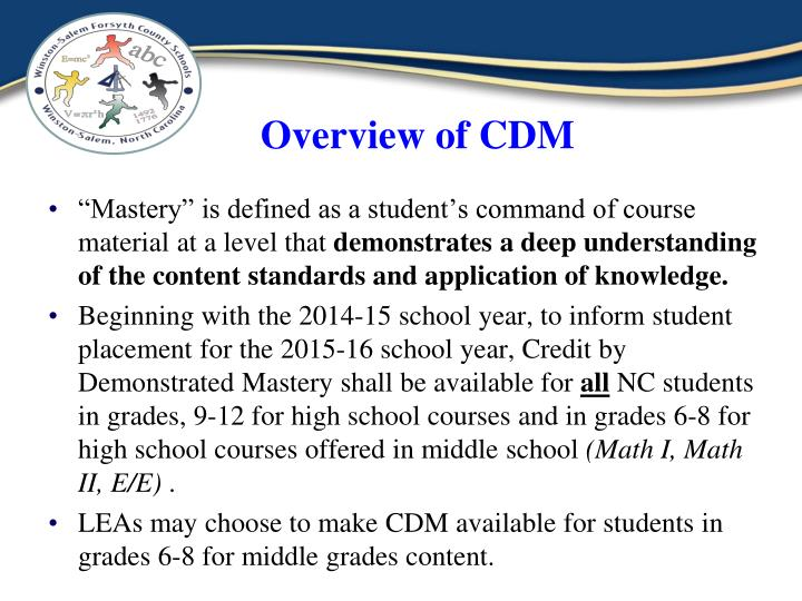 Overview of CDM