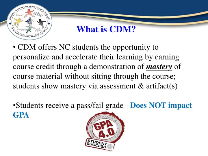 What is CDM?