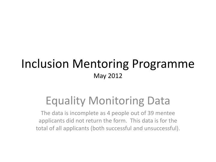 Inclusion mentoring programme may 2012